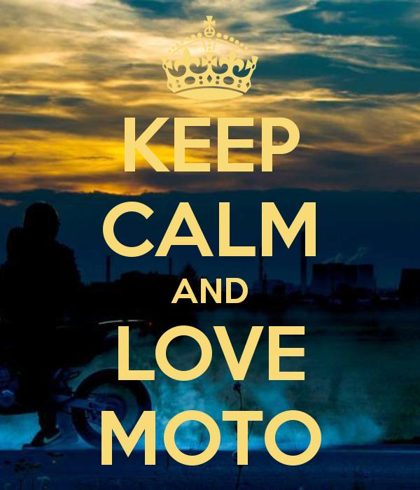 keep-calm-and-love-moto-221